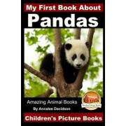 My First Book about Pandas - Children's Picture Books by Annalee Davidson