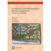 In Search of Land and Housing in the New South Africa by Rogier Van Den Brink