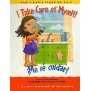 I Take Care of Myself!/Me Se Cuidar! by Gladys Rosa-Mendoza