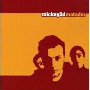 Mickey 3d - Matador (0094631153402) (1 CD)