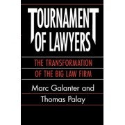 Tournament of Lawyers by Marc Galanter