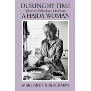 During My Time by Margaret B. Blackman