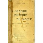 La Grande Duperie Du Siecle, Les Francs-Maçons En Suisse Et En France