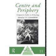 Centre and Periphery by Tim Champion