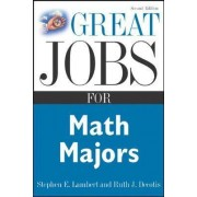 Great Jobs for Math Majors by Ruth J. Decotis