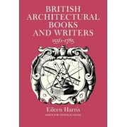 British Architectural Books and Writers by Eileen Harris