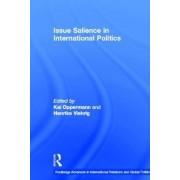 Issue Salience in International Politics by Kai Oppermann