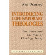 Introducing Contemporary Theologies by Neil Ormerod