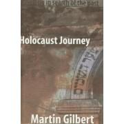 Holocaust Journey by Martin Gilbert