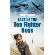 Last of the Ten Fighter Boys by Jimmy Corbin