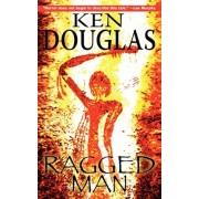 Ragged Man by Ken Douglas