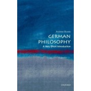 German Philosophy: A Very Short Introduction by Andrew Bowie
