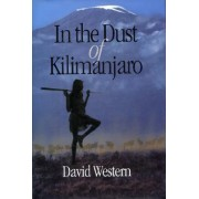 In the Dust of Kilimanjaro by David L. Western