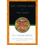The Tibetan Book of the Dead by W. Y. Evans-Wentz