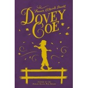 Dovey Coe by Frances O Dowell