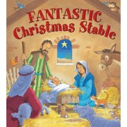 Fantastic Christmas Stable by Juliet David