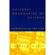 Cultural Boundaries of Science by Thomas F. Gieryn