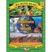 Habitats of the World (We Both Read - Level 1 (Cloth))