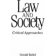 Law and Society by Gerald Turkel