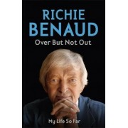 Over But Not Out by Richie Benaud