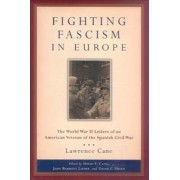 Fighting Fascism in Europe by David E. Cane