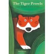 The Tiger Prowls: A Pop-Up Book of Wild Animals by Sebastien Braun
