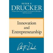 Innovation and Entrepreneurship by Peter F Drucker
