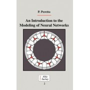 An Introduction to the Modeling of Neural Networks by Pierre Peretto