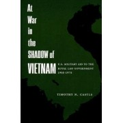 At War in the Shadow of Vietnam by Timothy N. Castle