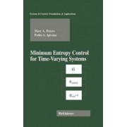 Minimum Entropy Control for Time Varying-Systems by Marc Peters