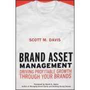 Brand Asset Management by Scott M. Davis