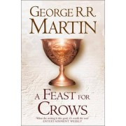 A Feast For Crows (Hardback reissue) by George R. R. Martin
