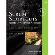 Scrum Shortcuts without Cutting Corners by Ilan Goldstein