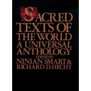 Sacred Texts of the World by Ninian Smart