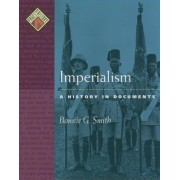 Imperialism: a History in Documents by Smith