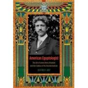American Egyptologist by Jeffrey Abt