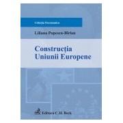 Constructia Uniunii Europene.