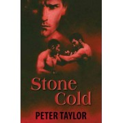 Stone Cold by Peter Taylor