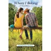Where I Belong by Gwendolyn Heasley