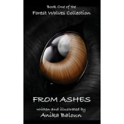 From Ashes: Book One of the Forest Wolves Collection