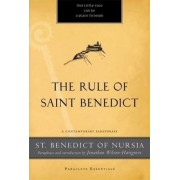 The Rule of St. Benedict by St. Benedict