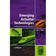 Emerging Actuator Technologies by Jose L. Pons