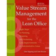 Value Stream Management for the Lean Office by Don Tapping