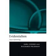 Evidentialism by Earl Brink Conee