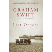 Last Orders by Graham Swift