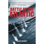 Battle of the Atlantic by Marc Milner