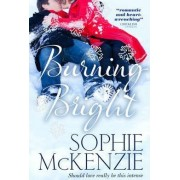Burning Bright by Sophie McKenzie