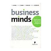 Business Minds. Intra in mintea celor mai mari ganditori de management