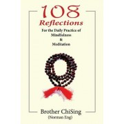108 Reflections: For the Daily Practice of Mindfulness & Meditation