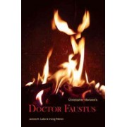 Doctor Faustus: With Introductory Essay and Notes by Irving Ribner